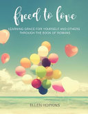 Download Freed to Love Book