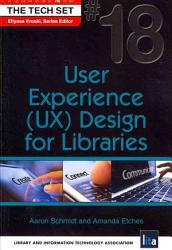 User Experience  UX  Design for Libraries PDF
