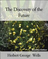 The Discovery of the Future
