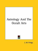 Astrology and the Occult Arts