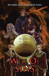 Well of Sins: Book Four: of Patience & Wrath