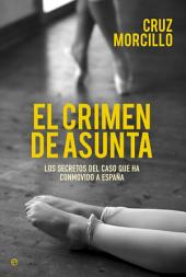 El crimen de Asunta: Los secretos del caso que ha conmovido a España