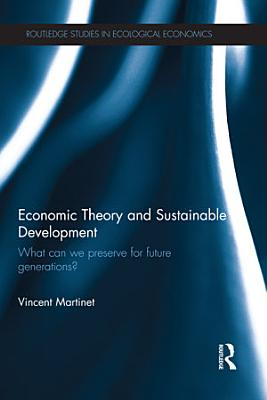 Economic Theory and Sustainable Development