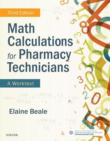 Math Calculations for Pharmacy Technicians E Book PDF