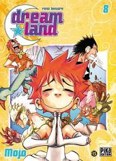 Dreamland T08: Mojo