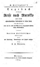 Tagebuch einer Reise nach Marokko und eines achtwöchentlichen Aufenthaltes in diesem Lande im Gefolge einer im J. 1788 nach Mequinez abgegangenen holländischen Gesandschaft