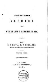 Nederlandsch archief voor kerkelijke geschiedenis: Volume 1