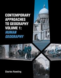 Contemporary Approaches To Geography Volume 1 Human Geography Book PDF