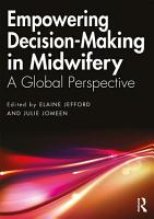 Empowering Decision Making in Midwifery PDF