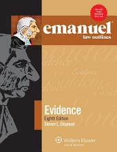 Emanuel Law Outlines for Evidence: Edition 8
