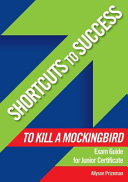 Shortcuts to Success  Notes on to Kill a Mockingbird PDF