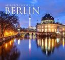 Best Kept Secrets of Berlin
