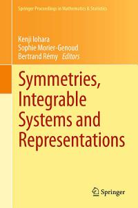 Symmetries  Integrable Systems and Representations PDF