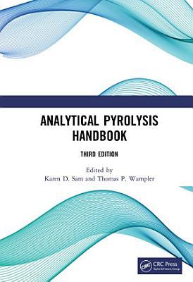 Analytical Pyrolysis Handbook