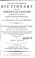 Vollst  ndiges W  rterbuch Der Englischen Sprache F  r Die Deutschen  The New and Complete Dictionary of the German and English Languages PDF