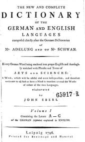 Vollständiges Wörterbuch Der Englischen Sprache Für Die Deutschen, The New and Complete Dictionary of the German and English Languages: Volume 3