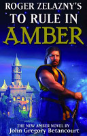 Roger Zelazny S To Rule In Amber