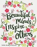Bible Study Workbooks: (Beautiful Mind Inspire Others) Bible Study Journal 100 Days+ to Write in - 8 X10 (Prayer Journal and Gratitude Journal)