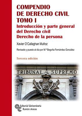 Compendio De Derecho Civil Tomo I Parte General