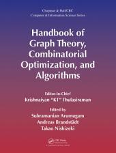 Handbook of Graph Theory, Combinatorial Optimization, and Algorithms