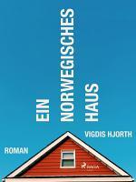Ein norwegisches Haus PDF