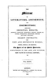 The Mirror of Literature, Amusement, and Instruction: Volume 36