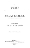 The works of William Paley  D D  To which is prefixed  the life of the author PDF