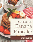 50 Banana Pancake Recipes