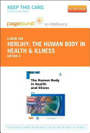 The Human Body in Health and Illness Pageburst E book on Vitalsource Retail Access Card PDF