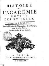 HISTOIRE DE L'ACADÉMIE ROYALE DES SCIENCES. ANNÉE M. DCCLXXVII. Avec les Mémoires de Mathématique & de Physique, pour la même Année, Tirés des Registres de cette Académie