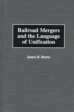 Railroad Mergers and the Language of Unification