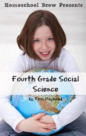 Fourth Grade Social Science: For Homeschool or Extra Practice