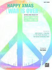 Happy Xmas (War Is Over): Easy Piano Solo