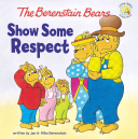 The Berenstain Bears Show Some Respect PDF