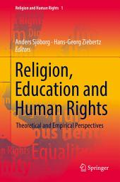 Religion, Education and Human Rights: Theoretical and Empirical Perspectives