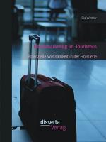 Neuromarketing im Tourismus  Potenzielle Wirksamkeit in der Hotellerie PDF