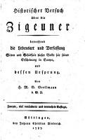 Historischer Versuch   ber die Zigeuner  betreffend die Lebensart und Verfassung  Sitten  etc   PDF