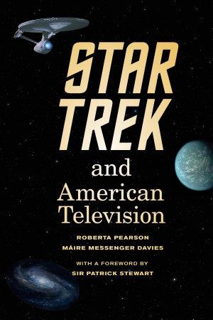 Star Trek and American Television PDF