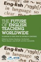 The Future of English Teaching Worldwide PDF