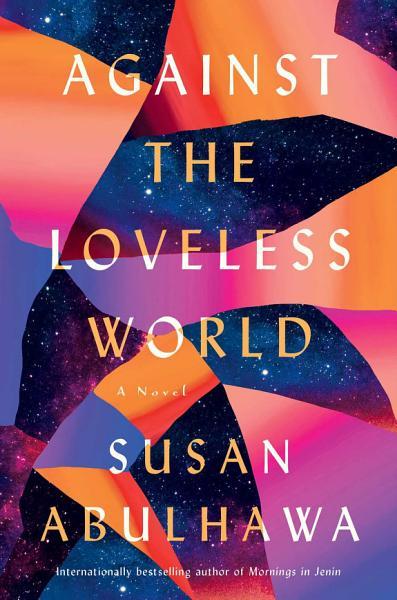 Download Against the Loveless World Book