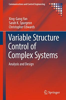 Variable Structure Control of Complex Systems PDF
