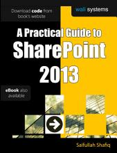 A Practical Guide to SharePoint 2013 PDF