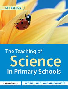 The Teaching of Science in Primary Schools PDF