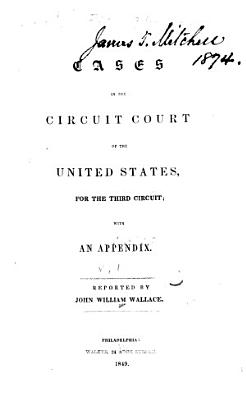 Cases in the Circuit Court of the United States for the Third Circuit