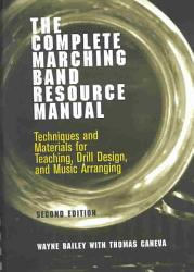 The Complete Marching Band Resource Manual Book PDF