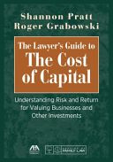 The Lawyer s Guide to Cost of Capital