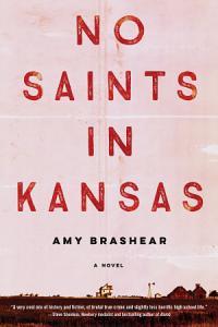 No Saints in Kansas Book