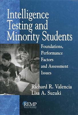 Intelligence Testing and Minority Students PDF