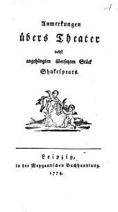 Anmerkungen übers Theater nebst angehängten übersetzten Stück Shakespears (Amor vincit omnia. Im Original: Love's Labour's lost.)