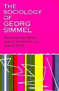 The Sociology of Georg Simmel Book